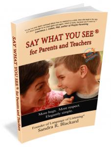El libro SAY WHAT YOU SEE®